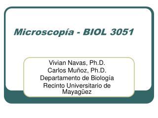 Microscop�a - BIOL 3051