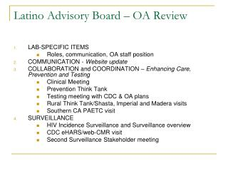 Latino Advisory Board – OA Review