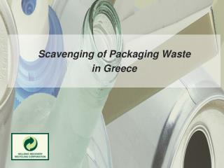 Scavenging of Packaging Waste in Greece