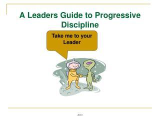 A Leaders Guide to Progressive Discipline