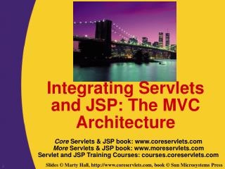 Integrating Servlets and JSP: The MVC Architecture