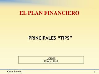 """PRINCIPALES """"TIPS"""""""