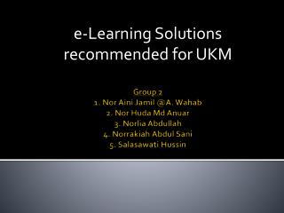e-Learning Solutions recommended for UKM