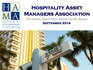 Hospitality Asset Managers Association