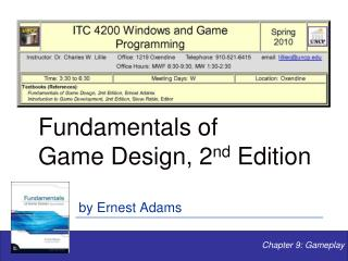 Fundamentals of  Game Design, 2 nd  Edition