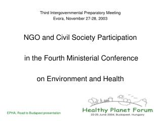 Third Intergovernmental Preparatory Meeting Evora, November 27-28, 2003