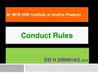 Dr H  Srinivas , IRPS