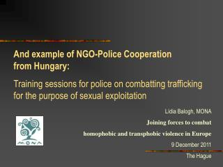 And  example  of  NGO-Police Cooperation from  Hungary: