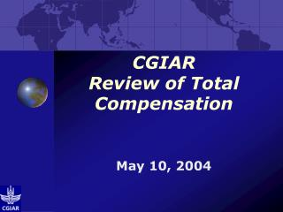 CGIAR Review of Total Compensation
