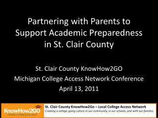 Partnering with Parents to Support Academic Preparedness in St. Clair County