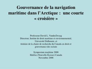 Gouvernance de la navigation maritime dans l'Arctique:  une courte «croisière»