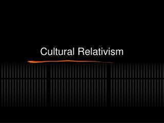 Cultural Relativism