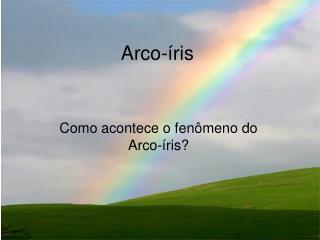 Arco- ris
