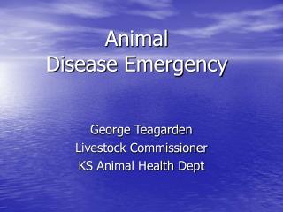 Animal Disease Emergency