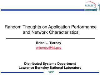 Random Thoughts on Application Performance and Network Characteristics