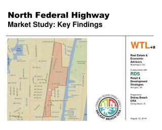 North Federal Highway Market Study: Key Findings