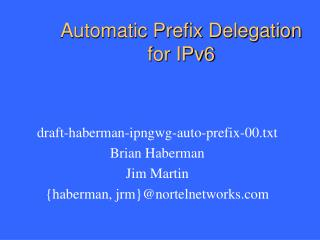 Automatic Prefix Delegation for IPv6