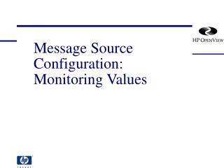 Message Source Configuration: Monitoring Values