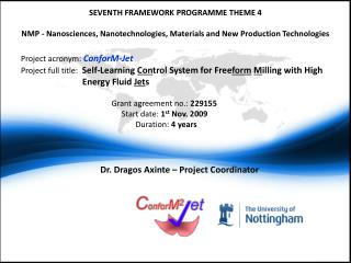 Dr. Dragos Axinte – Project Coordinator