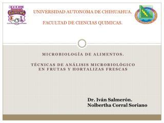 UNIVERSIDAD AUTONOMA DE CHIHUAHUA. FACULTAD DE CIENCIAS QUIMICAS.