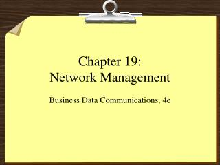 Chapter 19: Network Management