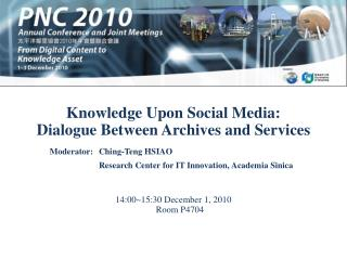 Knowledge Upon Social Media:  Dialogue Between Archives and Services