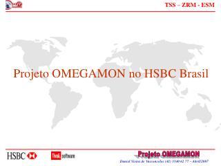 Projeto OMEGAMON no HSBC Brasil