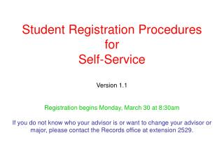 Student Registration Procedures for  Self-Service Version 1.1