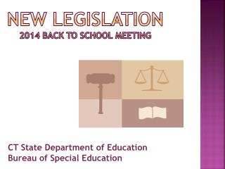 New Legislation 2014 Back to School Meeting