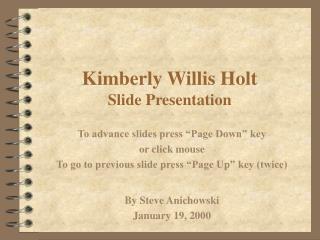 Kimberly Willis Holt Slide Presentation