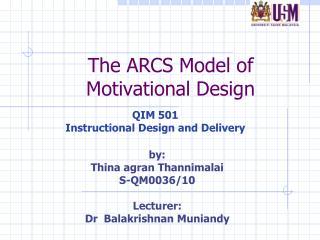 The ARCS Model of Motivational Design