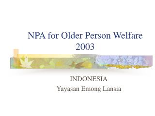 NPA for Older Person Welfare       2003
