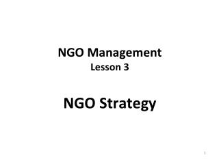 NGO Management Lesson 3 NGO Strategy