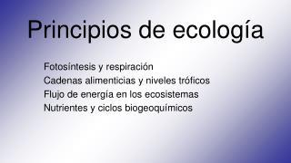 Principios de ecolog�a