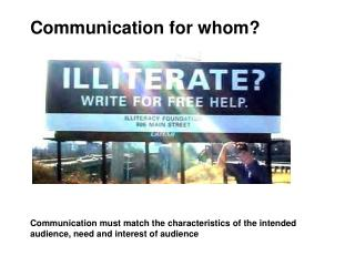 Communication for whom?