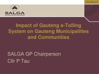Impact of Gauteng e-Tolling System on Gauteng Municipalities and Communities