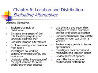 Chapter 6: Location and Distribution-  Evaluating Alternatives