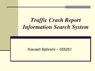 Traffic Crash Report Information Search System