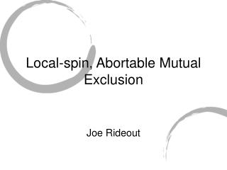 Local-spin, Abortable Mutual Exclusion
