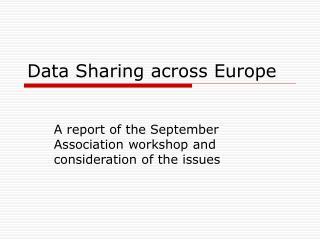 Data Sharing across Europe