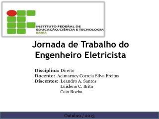Jornada de Trabalho do Engenheiro Eletricista