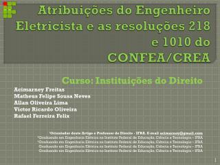 Atribuições do Engenheiro Eletricista e as resoluções 218 e 1010 do  CONFEA/CREA