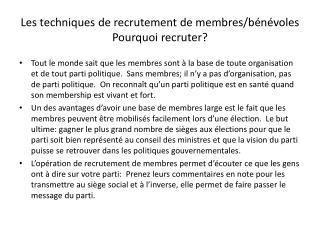 Les techniques de recrutement de membres/bénévoles Pourquoi recruter?