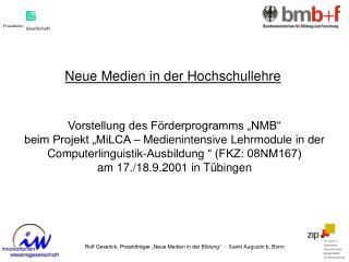 """Rolf Geserick, Projektträger """"Neue Medien in der Bildung""""  -  Sankt Augustin b. Bonn"""