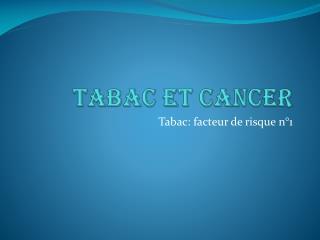TABAC ET CANCER