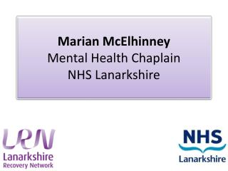Marian  McElhinney Mental Health Chaplain  NHS Lanarkshire