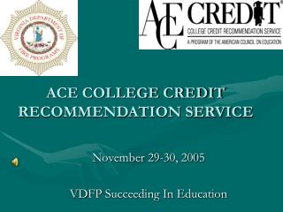 ACE COLLEGE CREDIT RECOMMENDATION SERVICE