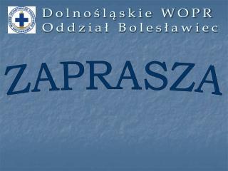 Dolnośląskie WOPR  Oddział Bolesławiec