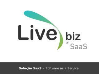 Solução SaaS  – Software as a Service