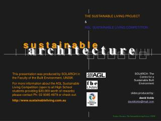 THE SUSTAINABLE LIVING PROJECT  & AGL  SUSTAINABLE LIVING COMPETITION